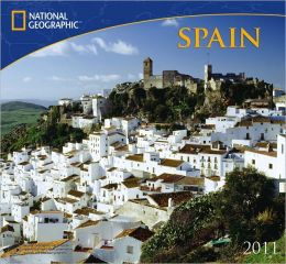 2011 National Geographic Spain Wall Calendar