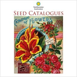2011 Seed Catalogues - Smithsonian Institution Wall Calendar