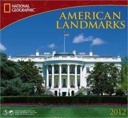 2012 American Landmarks - National Geographic Wall Calendar