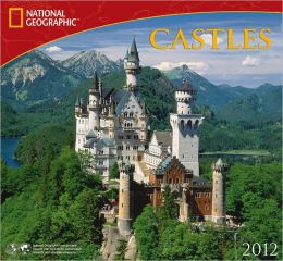 2012 Castles - National Geographic Wall Calendar