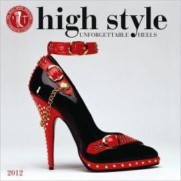 2012 High Style - Bata Shoe Museum Wall Calendar