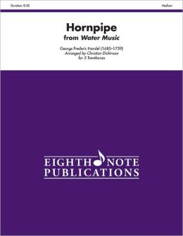 Hornpipe (from Water Music): Score & Parts