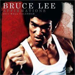2011 Bruce Lee Affirmations Wall Calendar