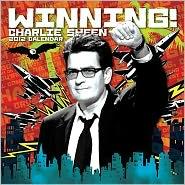 Winning! Charlie Sheen Calendar