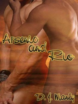 Arsenic and Rio
