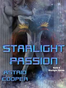 Starlight Passion [Starlight Series Book 4]