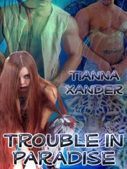Trouble in Paradise (Xander's Paradise Series #4)