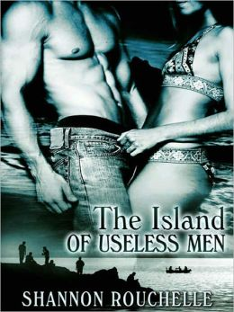 The Island of Useless Men