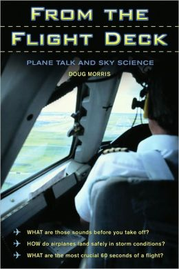 From the Flight Deck: Plane Talk and Sky Science