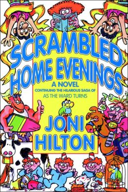 Scrambled Home Evenings: A Novel