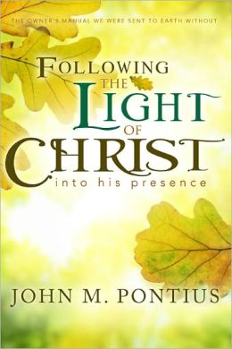 Following the Light of Christ into His Presence