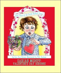 Sariah Mcduff: Book Three of the Sariah Mcduff Series: Valentine's Day Scrooge