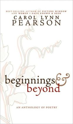 Beginnings and Beyond: An Anthology of Poetry