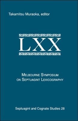 Melbourne Symposium on Septuagint Lexicography