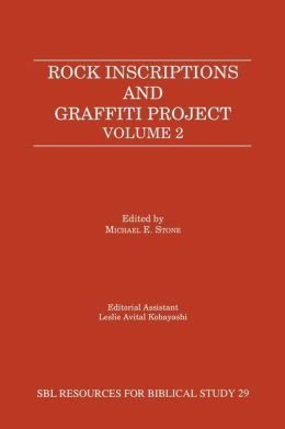 Rock Inscriptions And Graffiti Project, Volume 2