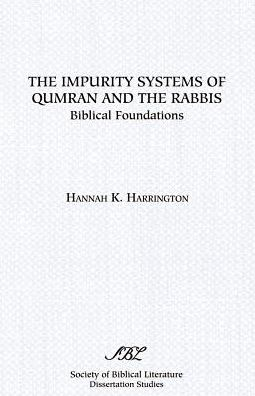 The Impurity Systems Of Qumran And The Rabbis