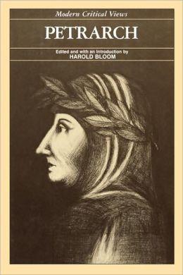 Petrarch (Modern Critical Views Series)