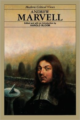 Andrew Marvell (Modern Critical Views Series)
