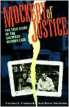 Mockery Of Justice: The True Story of the Sheppard Murder Case