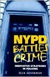 NYPD Battles Crime: Innovative Strategies in Policing