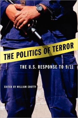 The Politics of Terror: The U.S. Response to 9/11
