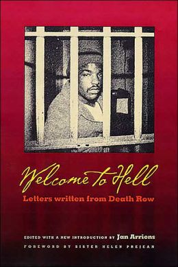 Welcome To Hell: Letters and Writings from Death Row