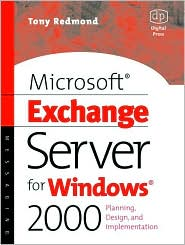 Microsoft Exchange Server for Windows 2000: Planning, Design and Implementation