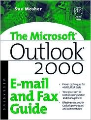 Microsoft Outlook 2000 E-mail and Fax Guide