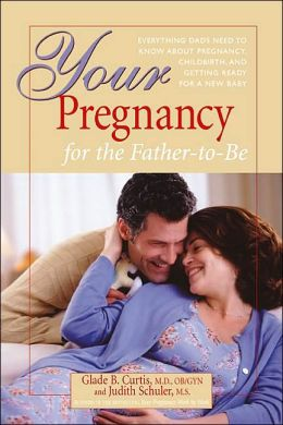 Your Pregnancy for the Father-to-Be