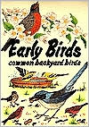 The Early Birds: Common Backyard Birds