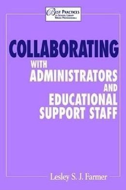 Collaborating with Administrators and Educational Support Staff
