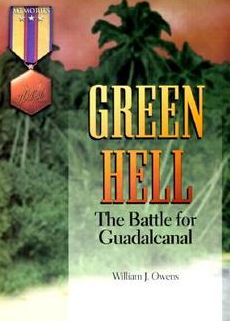 Green Hell: The Battle for Guadalcanal