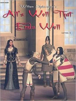 All's Well That Ends Well (Easy Reading Shakespeare Series, Level 5)