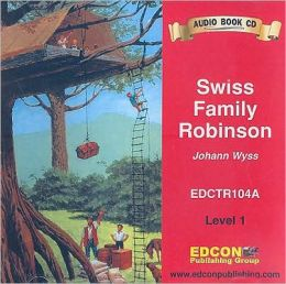Swiss Family Robinson Audio CD (Bring the Classics to Life Series, Level 1)
