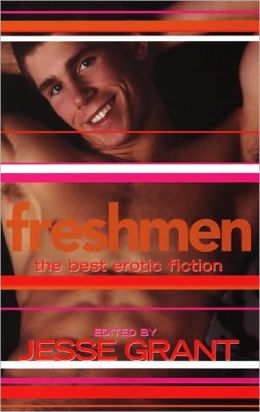 Freshmen: The Best Erotic Fiction