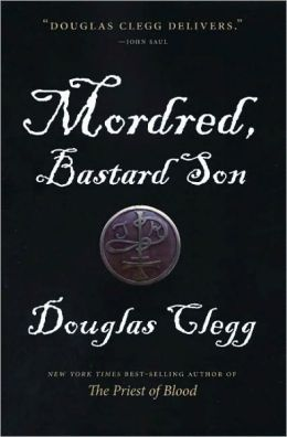 Mordred, Bastard Son (Mordred Series #1)