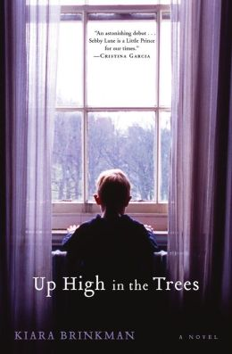 Up High in the Trees: A Novel