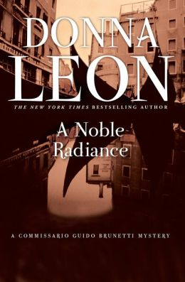 A Noble Radiance (Guido Brunetti Series #7)