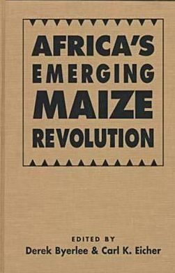 Africa's Emerging Maize Revolution