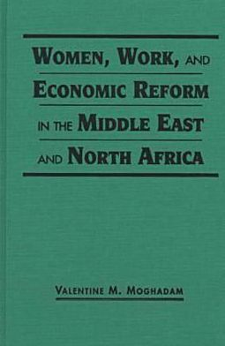 Women, Work, and Economic Reform in the Middle East and North Africa