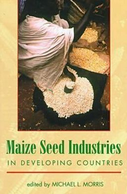 Maize Seed Industries in Developing Countries