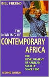 The Making of Contemporary Africa: Development of African Society since 1800