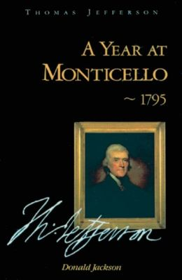A Year at Monticello
