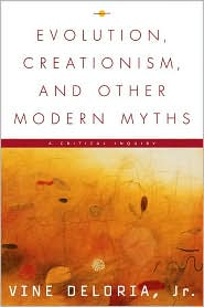 Evolution, Creationism & Other Modern My: A Critical Inquiry
