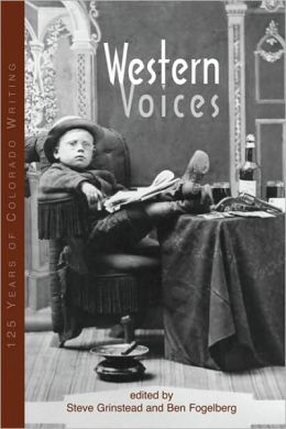 Western Voices: 125 Years of Colorado Writing