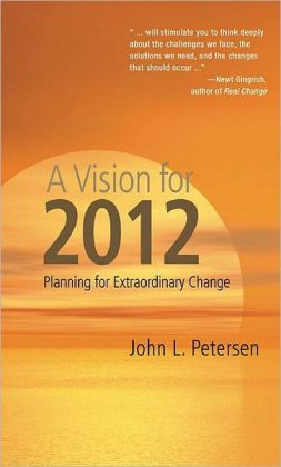 Vision for 2012: Planning for Extraordinary Global Change
