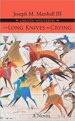 The Long Knives Are Crying: A Novel