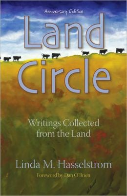 Land Circle, Anniversary Edition: Writings Collected from the Land