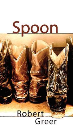 Spoon: A Novel