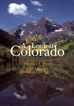 A Kid's Look at Colorado